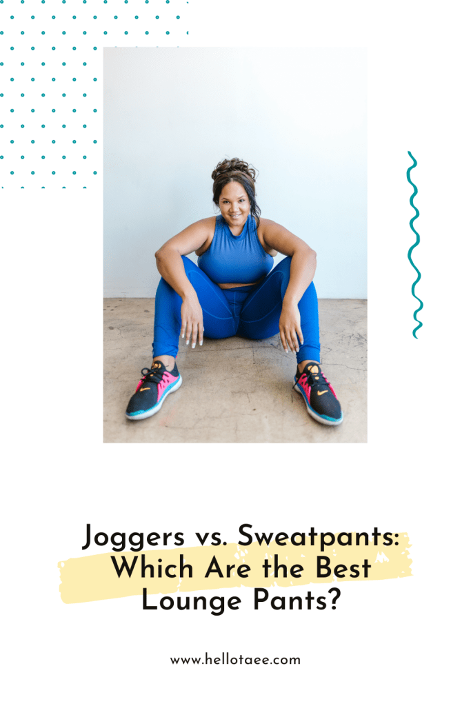 What side are you on the joggers vs. sweatpants debate? Let's dig into it and figure out which lounge pants you should be wearing!