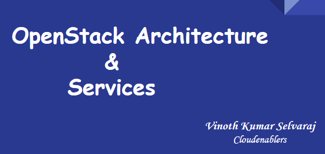 OpenStack Architecture and Services – PowerPoint Presentation