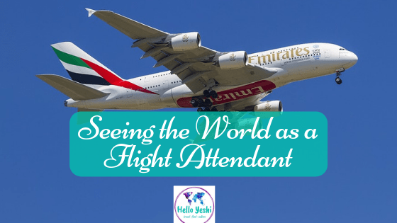 Seeing the World as a Flight Attendant!