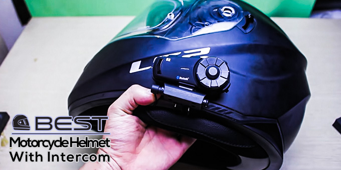 Best Motorcycle Helmet with Intercom