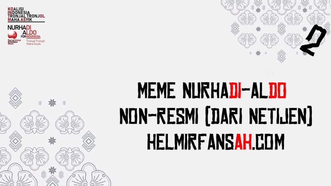 Meme Nurhadi-Aldo Non-Resmi (DARI NETIJEN)
