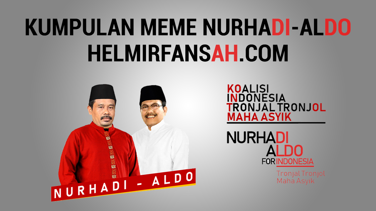 Kumpulan Meme Nurhadi Aldo Dan Penjelasannya UPDATE TEROSS