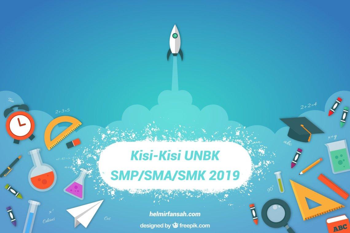 Kisi-Kisi UNBK SMP/SMA/SMK 2019