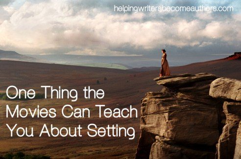 what the movies can teach you about setting