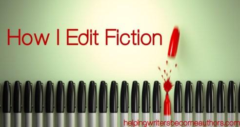 how i edit fiction
