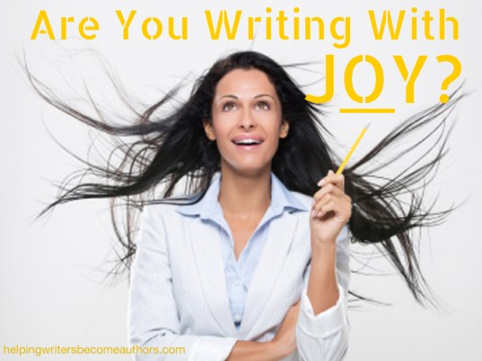 Are You Writing With Joy?