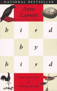 Bird by Bird by Anne Lamott