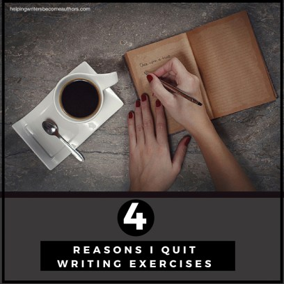 4 Reasons I Quit Writing Exercises