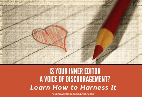 Is Your Inner Editor a Voice of Discouragement? Learn How to Harness It