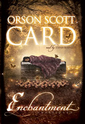 Orson Scott Card Enchantment