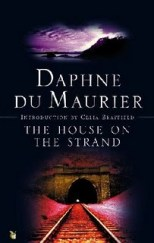 The House on the Strand Daphne du Maurier