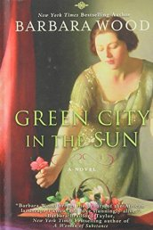 Green City in the Sun Barbara Wood
