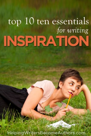 Top 10 Essentials to an Inspired Writer's Life