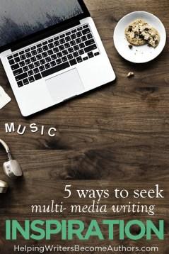5 Ways to Seek Multimedia Writing Inspiration Pinterest
