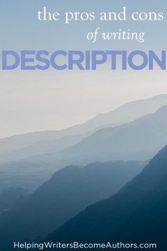 The Pros and Cons of Writing Description