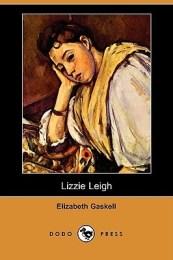 Lizzie Leigh Elizabeth Gaskell