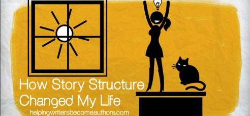 How Story Structure Changed My Life