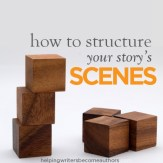 How to Structure Your Story's Scenes