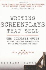 Writing Screenplays That Sell Michael Hauge