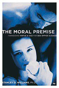 The Moral Premise by Stanley D. Williams