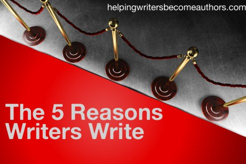 5 reasons writers write