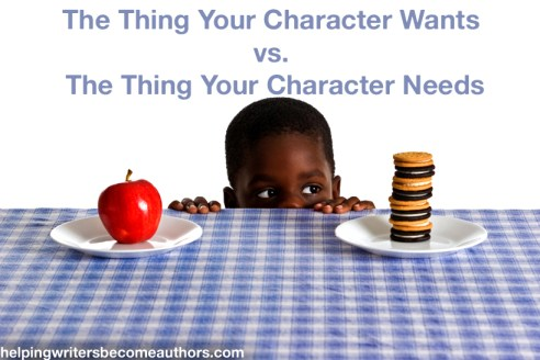 Creating Stunning Character Arcs, Pt. 3: The Thing Your Character Needs vs the Thing Your Character Wants