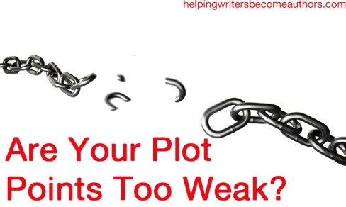 Are Your Plot Points Too Weak?