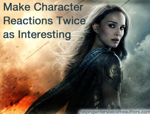 Make Your Character Reactions Twice as Interesting