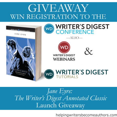 Jane Eyre: The Writer's Digest Annotated Classic Launch Giveaway Writer's Digest Conference