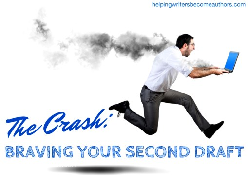The Crash Braving Your Second Draft