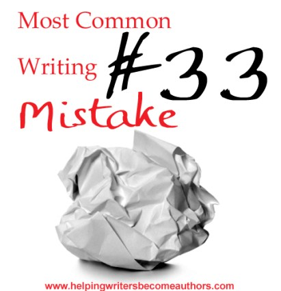 Most Common Writing Mistakes, Pt. 33: Telling Important Scenes, Instead of Showing