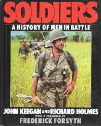 Soldiers John Keegan Richard Holmes