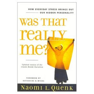 Was That Really Me?  by Naomi Quenk