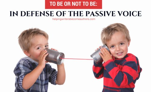 To Be or Not To Be: In Defense of the Passive Voice