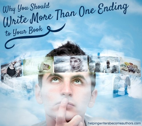 Why You Should Write More Than One Ending to Your Book