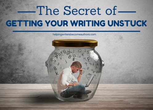 The Secret of Getting Your Writing Unstuck