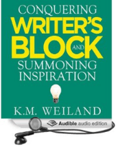 Conquering Writer's Block and Summoning Inspiration K.M. Weiland Audio Book