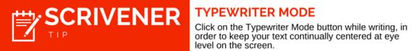 Scrivener Tip Typewriter Mode