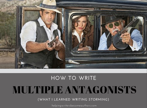 How to Write Multiple Antagonists (What I Learned Writing Storming)