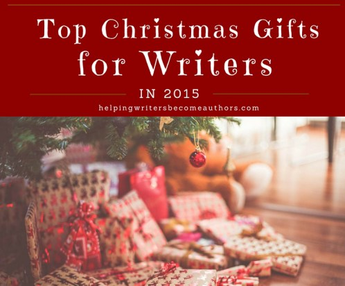 Top Christmas Gifts for Writers in 2015