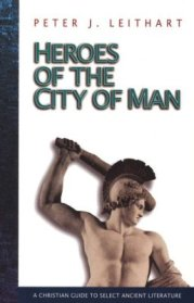Heroes of the City of Man