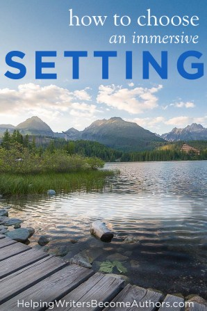 How To Choose An Immersive Setting