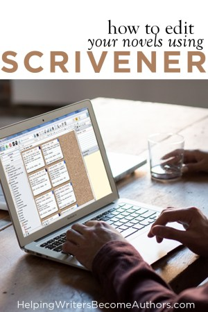 How To Edit Your Novels Using Scrivener