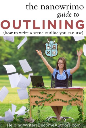 The Nanowrimo Guide To Outlining (How To Write A Scene Outline You Can Use)