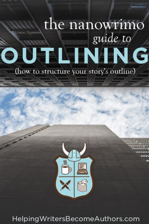 The Nanowrimo Guide to Outlining (How to Structure Your Story's Outline)
