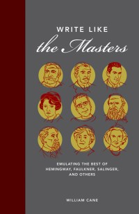 Write Like the Masters William Cane