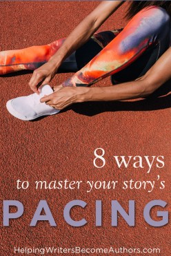 8 Ways To Master Your Story's Pacing