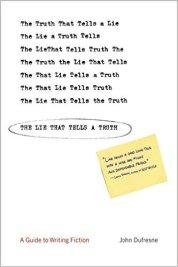 The Lie That Tells a Truth John Dufresne