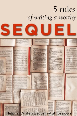 5 Rules of Writing A Worthy Sequel