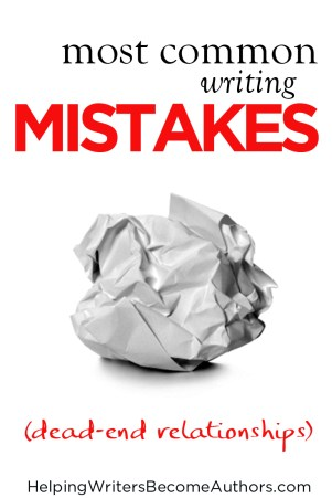 Most Common Writing Mistakes, Pt. 57: Dead-End Relationships